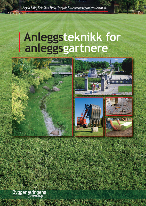 Large anleggsteknikk for anleggsgartnere